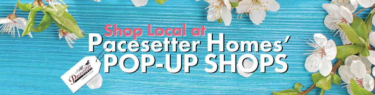 pacesetter_homes_spring_pop_up_shop_landing_image